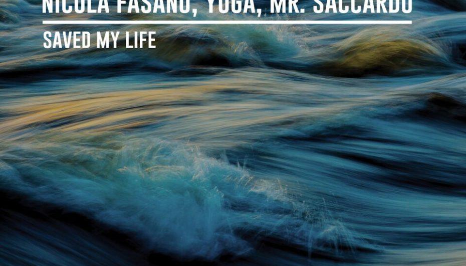 Nicola Fasano, Yuga & Mr. Saccardo – Saved My Life