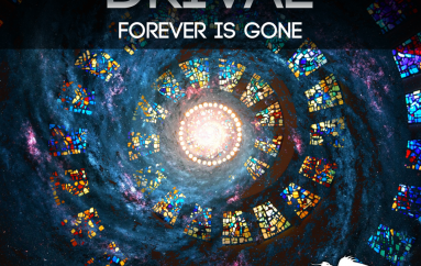 Drival 'Forever is Gone' released on Phoenix Recordings