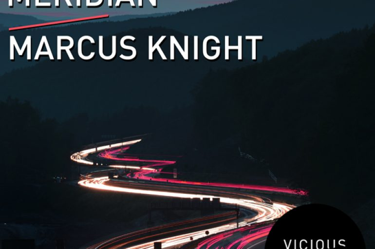 Marcus Knight's 'Meridian' Drops on Phoenix Recordings