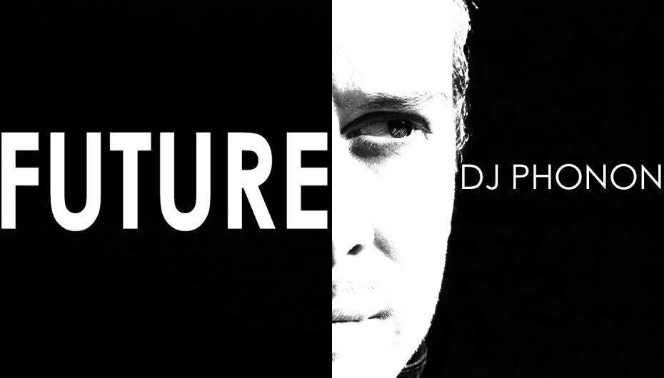 DJ Phonon Unveils New EP 'Future'