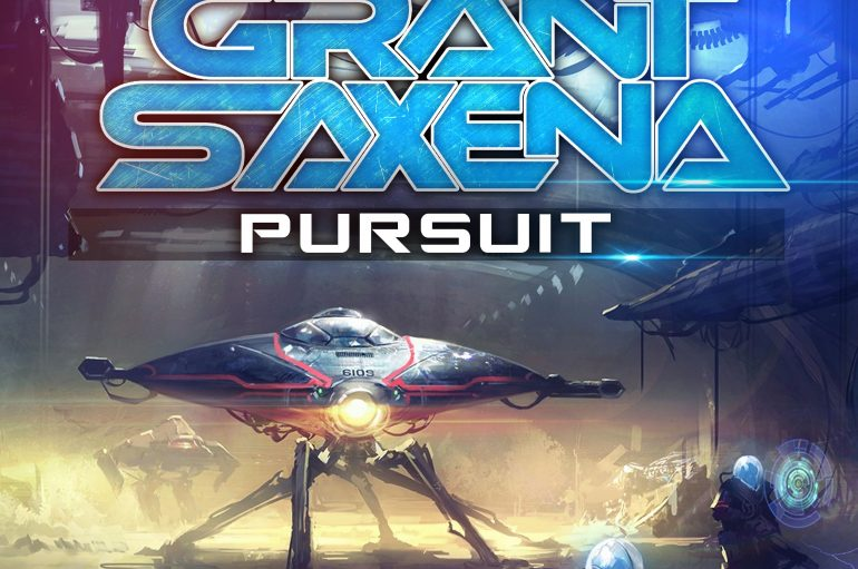 'Pursuit' – New Single By Grant Saxena