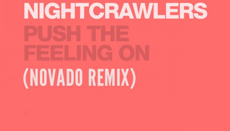 Novado Remixes Dance Classic 'Push The Feeling On'