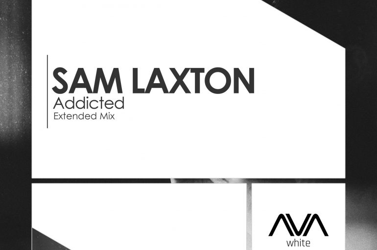 'Addicted' Drops From Sam Laxton