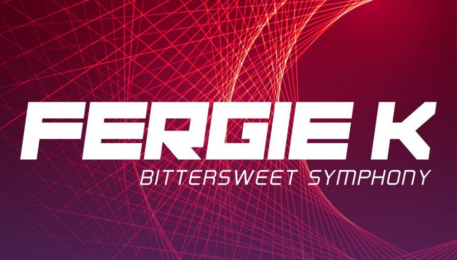 Fergie K – Bittersweet Symphony