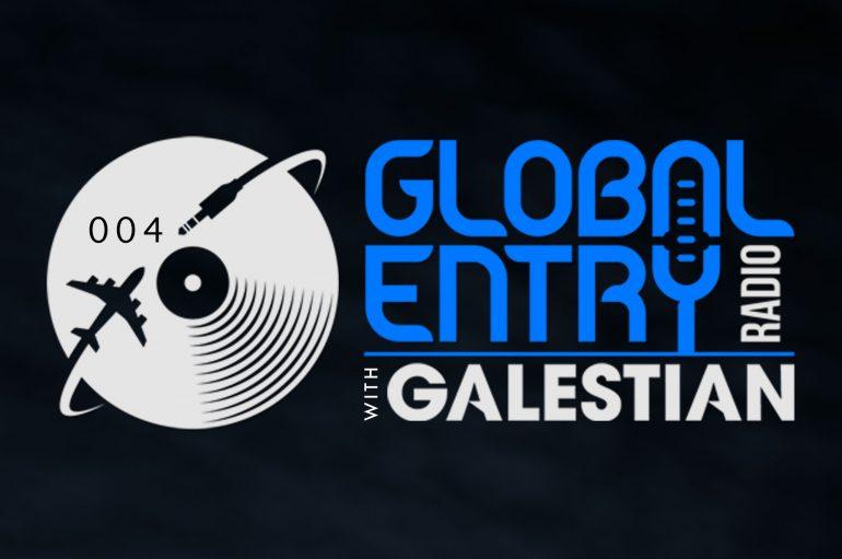 Arthur Galestian Drops Global Entry Radio 004