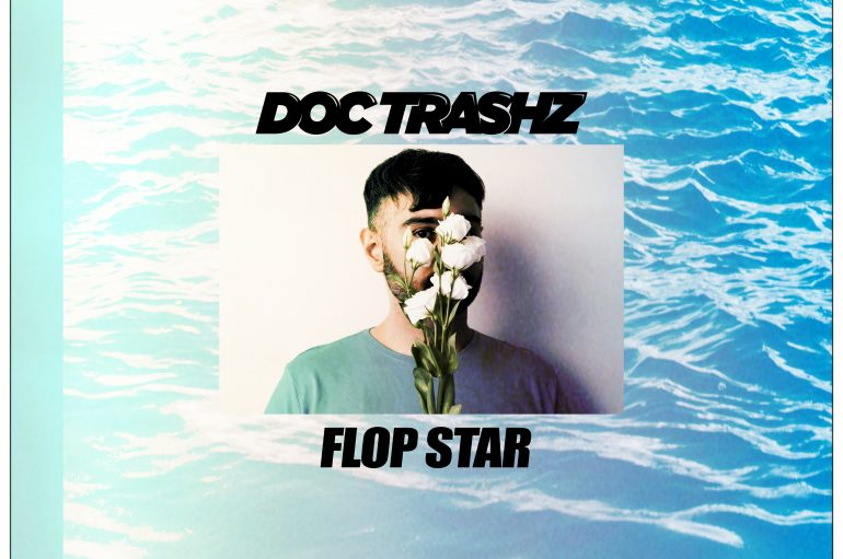 Doc Trashz – Flop Star