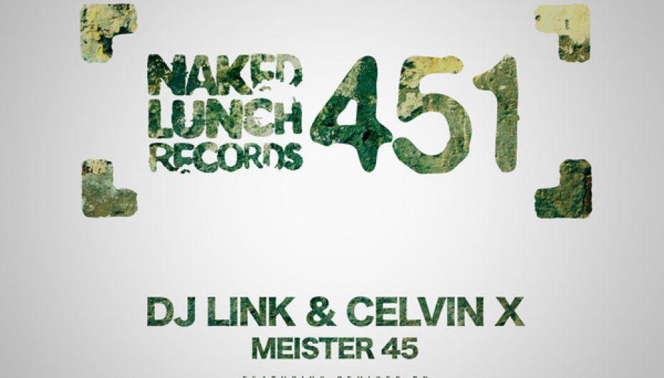 DJ Link & Celvin X – Meister 45