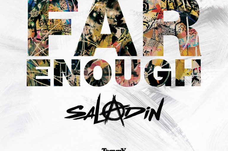 Saladin – Far Enough