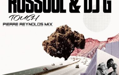 Russoul & DJG – Touch (Pierre Reynolds Mix)