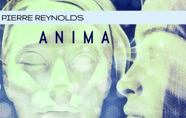 Pierre Reynolds' 'Anima' EP is out now!