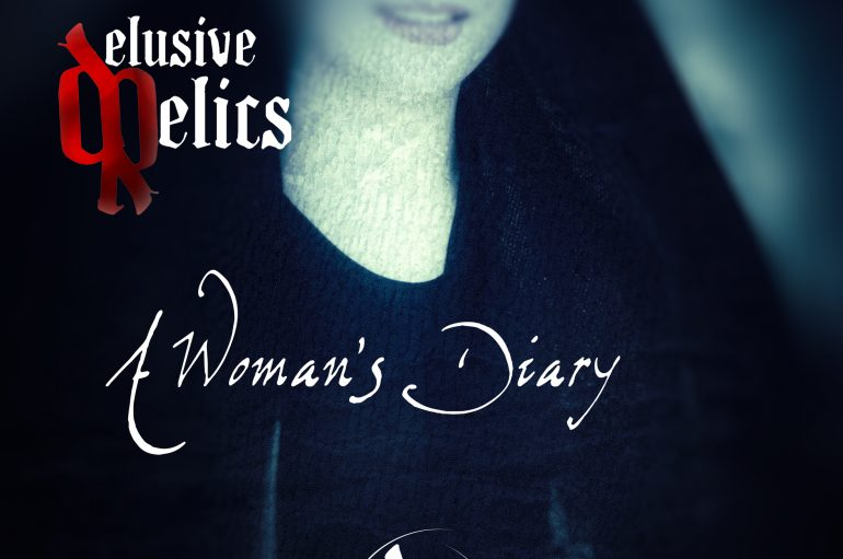 Delusive Relics – A Woman's Diary