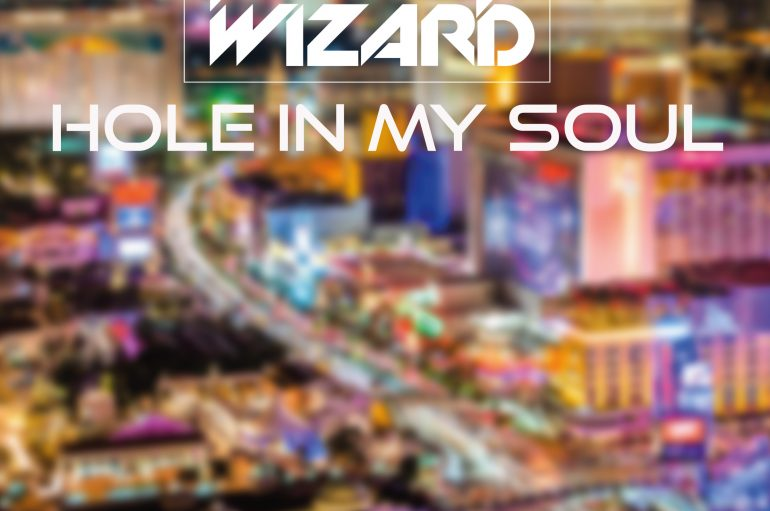 The Lab Wizard – Hole In My Soul