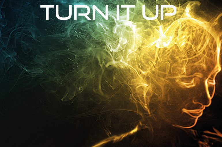 Patrik Remann's 'Turn It Up' is out now!