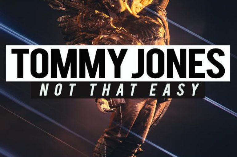 Tommy Jones has released his latest hit 'Not That Easy' on Digital Empire Records