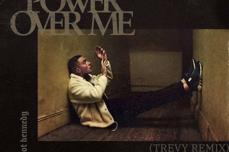 TREVY's remix of Dermot Kennedy's 'Power Over Me' is out now