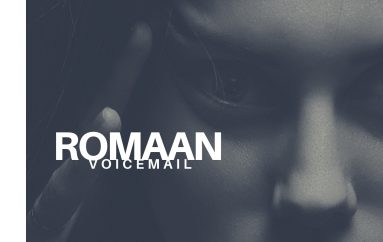 Romaan's latest house hit 'Voicemail' is out now