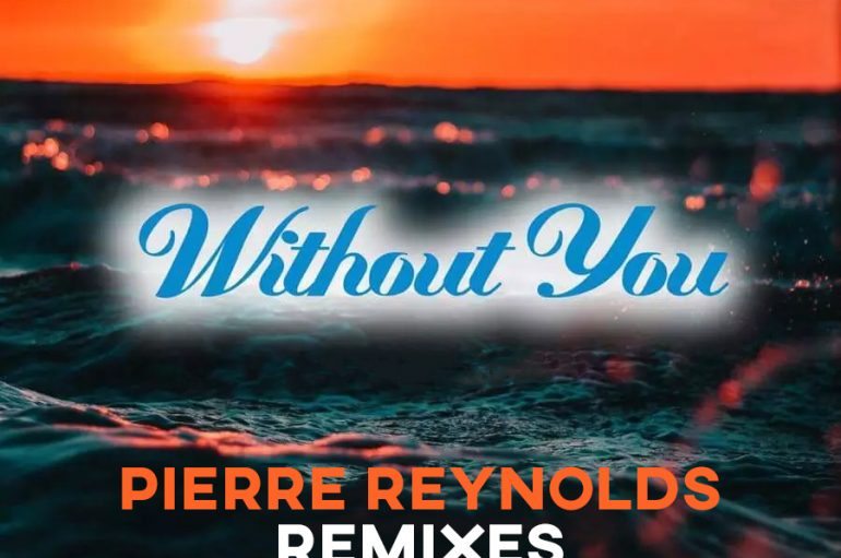Pierre Reynold's remix of Sal Negro and Elle's 'Without You' is out now!