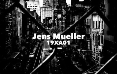 Check out Jens Mueller's latest EP '19AX01′