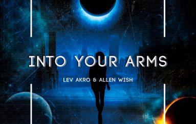 Allen Wish & Lev Akro's 'Into Your Arms' is out now