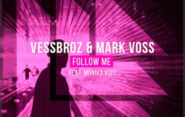 The Vessbroz and Mark Voss come together to release euphoric hit 'Follow Me'