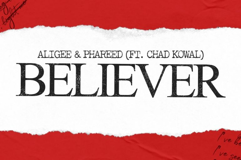 Check out Aligee and Phareed's latest hit 'Believer'