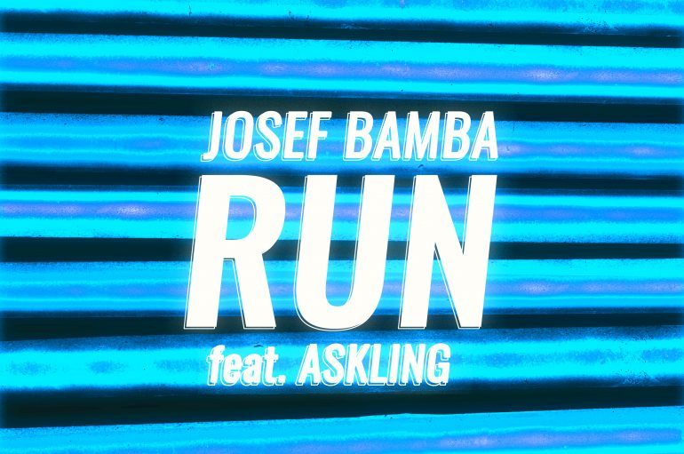 'Run' Away With Josef Bamba