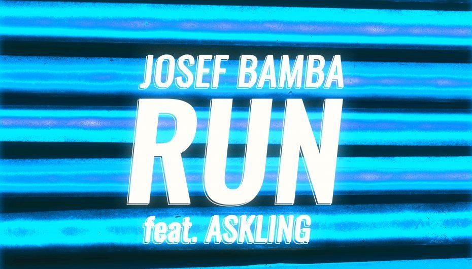 'Run' Away With Josef Bamba