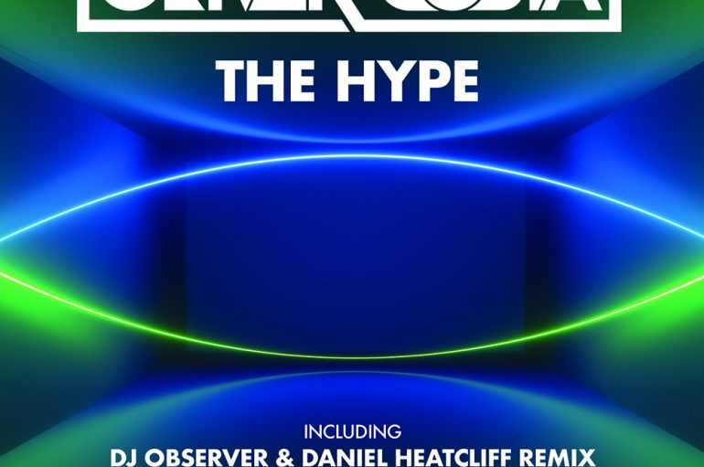 Oliver Costa – The Hype