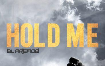 BlareMob drops 'Hold Me'