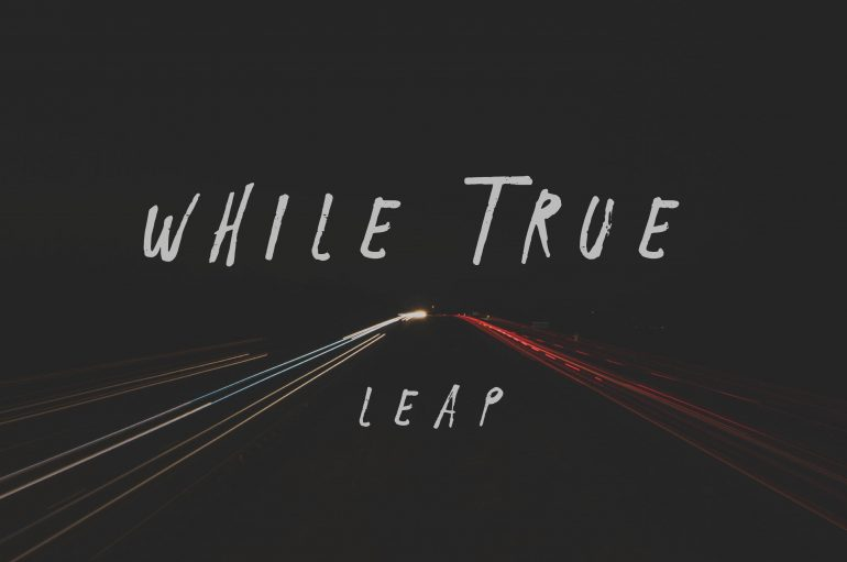 While True – Leap EP