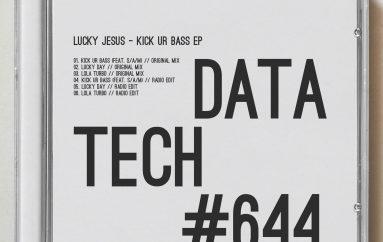 Lucky Jesus – Kick Ur Bass