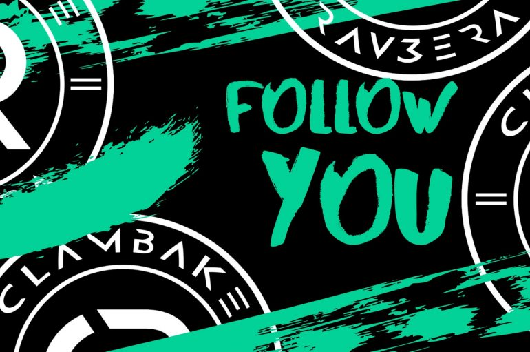 Check out Clambake and Rav3era's first 2020 release 'Follow You'