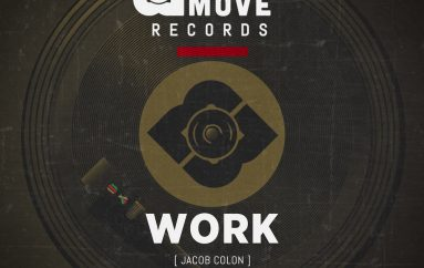 Jacob Colon's 'Work' is out now on Made 2 Move Records