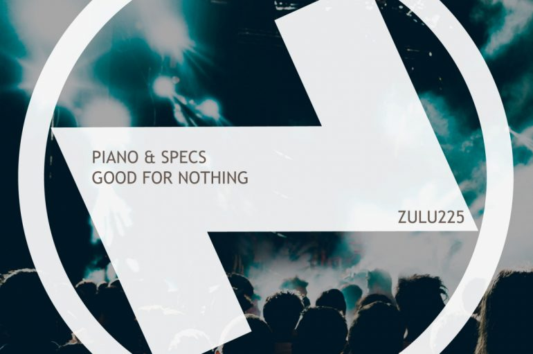 Piano & Specs New Release 'Good For Nothing'