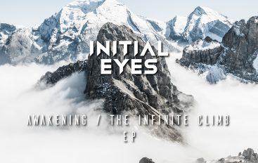Initial Eyes releases brand new EP called 'Awakening & The Infinite Climb'