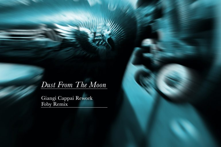 Listen To Giangi Cappai – Dust From The Moon (The Remixes)