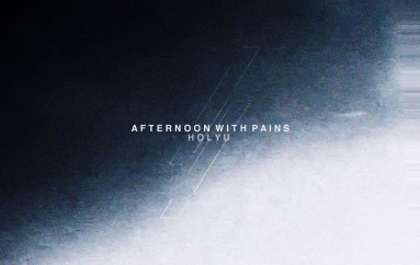 HolyU Drops Brand New Tune 'Afternoon With Pains'