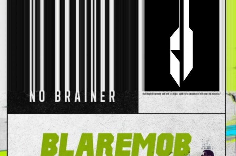 Grab your copy of Blaremob's 'No Brainer' EP