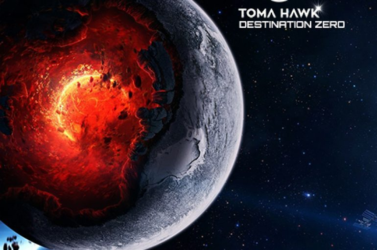 Check out Toma Hawk's storming new release 'Destination Zero'