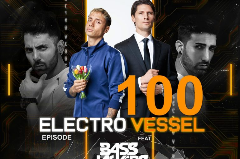 The Vessbroz celebrate their 100th ElectroVessel with the Bassjackers and other special guests