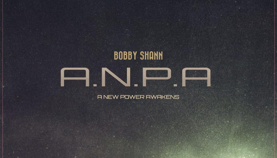 Bobby Shann drops brand new 15-track album 'A New Power Awakens'