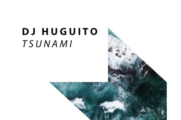Check Out New Track 'Tsunami' By DJ Huguito