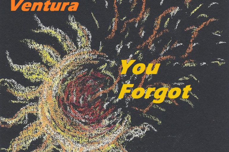 Lex Ventura Drops Brand New Single 'You Forgot'