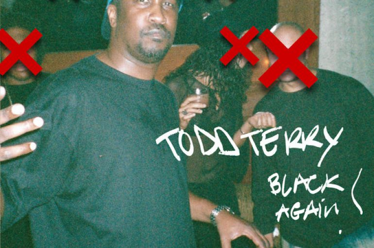 Check Out Todd Terry – Black Again