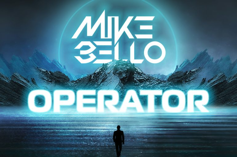 Get to Know Mike Bello With His New Release 'Operator'