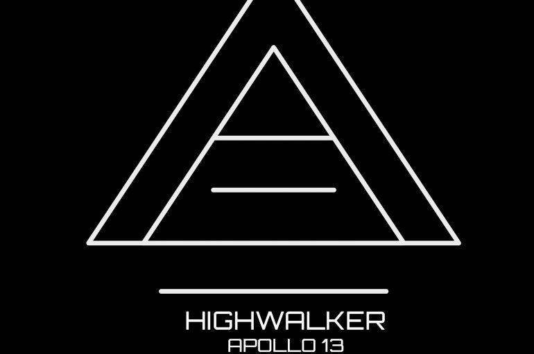 Grab Your Copy of Highwalker's New Techno Slammer 'Apollo 13'