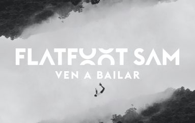 Flatfoot Sam Drops Chilled Vibe Release 'Ven a Bailar'