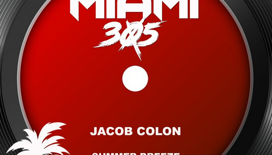 'Summer Breeze' Marks Another Impressive Hit From Jacob Colon