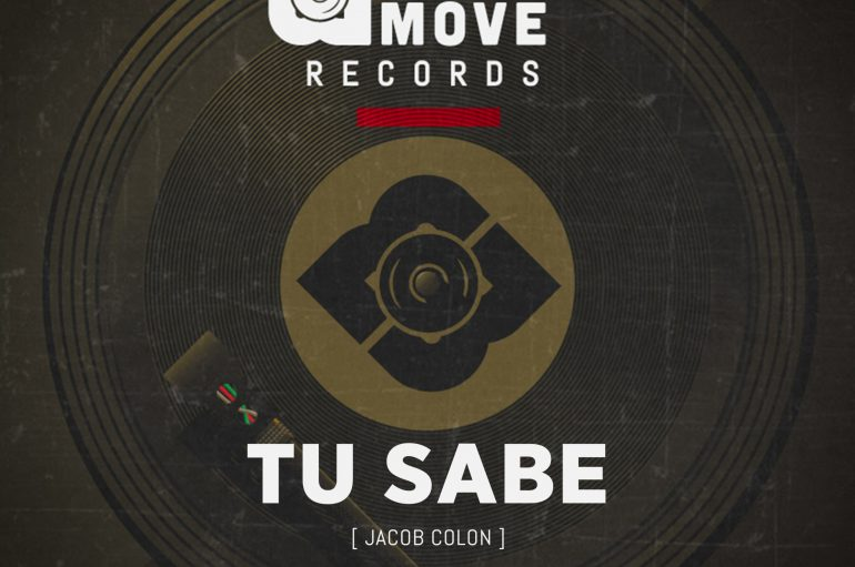 Jacob Colon Drops Another Groovy House Anthem 'Tu Sabe' With Made 2 Move Records
