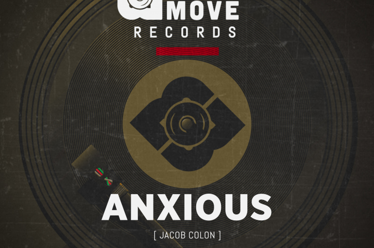 'Anxious' Marks Another Impressive Release From Unstoppable Talent Jacob Colon